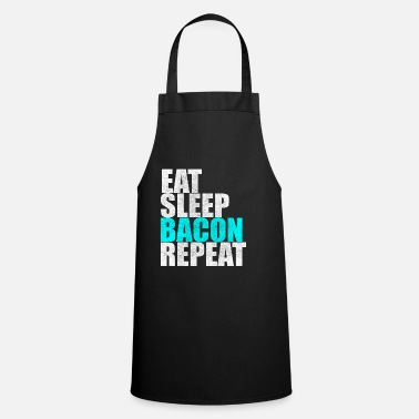 Bacon Eat Sleep Bacon Repite Bacon Breakfast Gift - Delantal de cocina