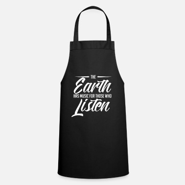 Planet Earth makes music good Listening Cool gift - Cooking Apron