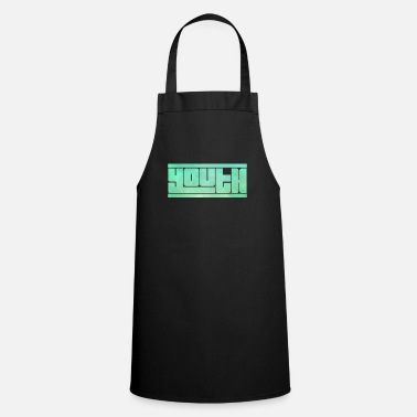 Youth Youth youth youth - Apron