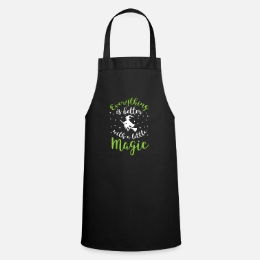 Halloween Halloween Shirt Everything Is Better With A Little Magic Gift - Cooking Apron