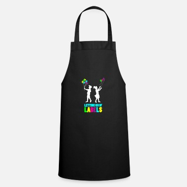 Autist Autism Let Go Of Labels Aspergers Autism Day - Apron