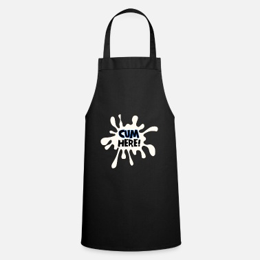 Cum Cum here - Cooking Apron