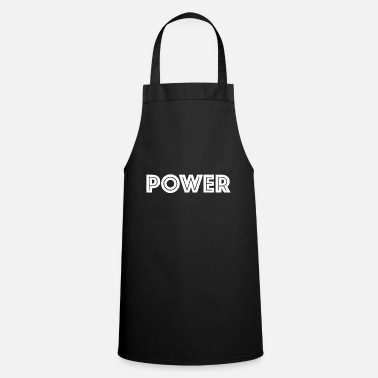 Power power - Cooking Apron