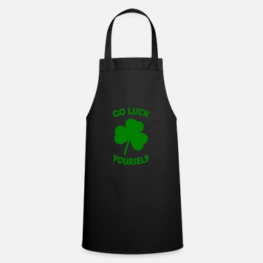 St. Patrick's Day GO LUCK YOURSELF - Apron
