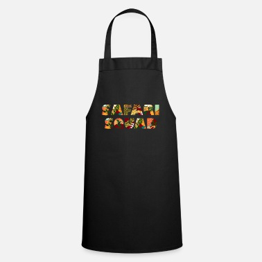Safari Squad Funny Safari Gift - Tablier