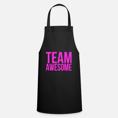 Team Awesome Team Awesome Gift - Grembiule