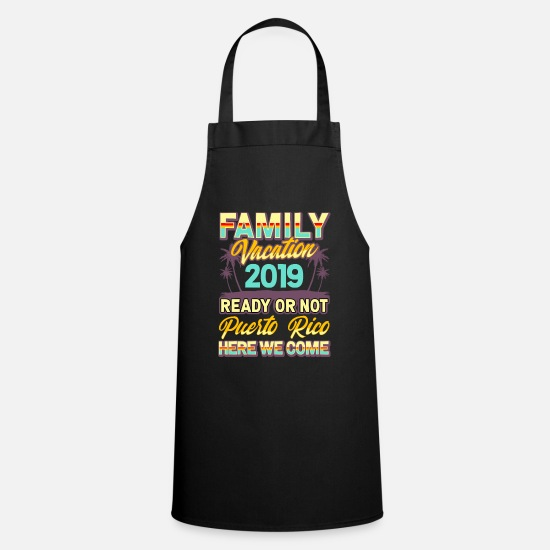 Group Aprons - Family Holidays 2019 Puerto Rico fun - Apron black