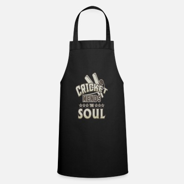 Cricket Apparel Cricket Match Cricket Mends the Soul - Apron