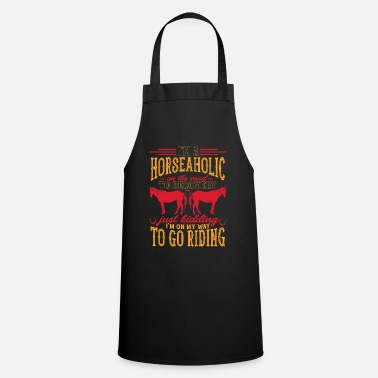 Ride Out Horse t-shirt gift ponies riding out riding - Cooking Apron