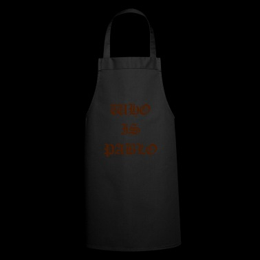 who is pablo | Fan Shirt | typography - Cooking Apron