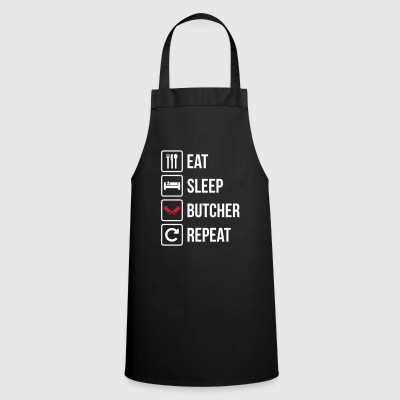 Eat Sleep Butcher Repeat - Cooking Apron