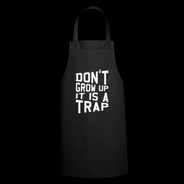Birthday Gift Do not grow up funny - Cooking Apron