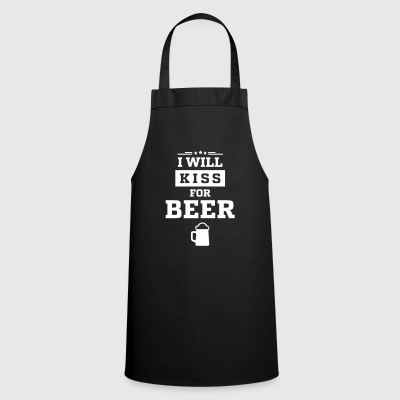 I WANT KISS FOR BEER - Cooking Apron