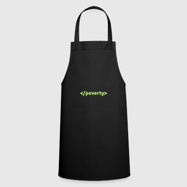 End Poverty. - Cooking Apron