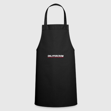 Only for crew - Cooking Apron