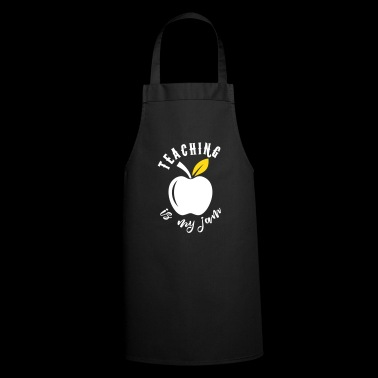 Teaching is my jam - Cooking Apron