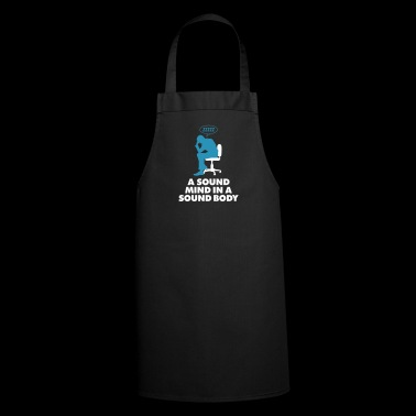 A Healthy Mind In A Healthy Body - Cooking Apron