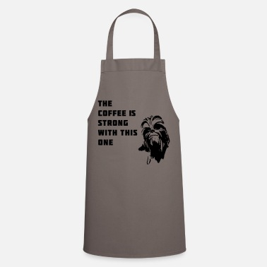 Chewbacca coffee chewbacca strong dark dark side - Cooking Apron
