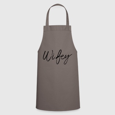 Wifey script - Cooking Apron