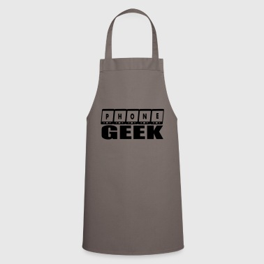 phone geek - Cooking Apron