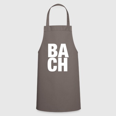 Johann Sebastian Bach T-Shirt funny saying - Cooking Apron