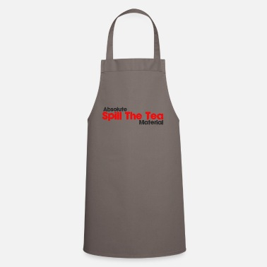 Spill Spill the tea - Apron