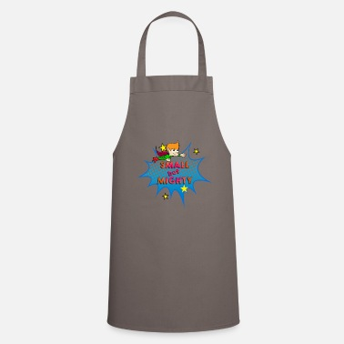 SMALL but MIGHTY - Apron