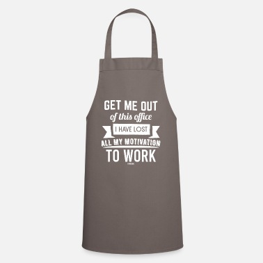 Unemployed no motivation to work - Apron