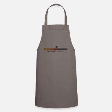 Wait Waiting for brain, waiting for brain - Cooking Apron