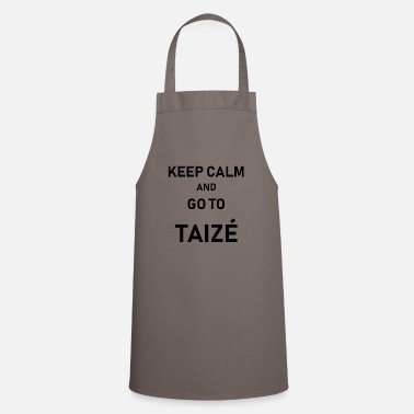 Keep Calm And Go Taizé (black) - Apron