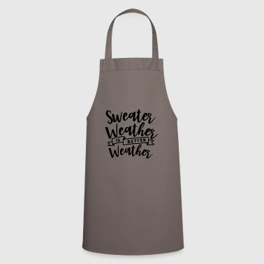 Weather SWEATER WEATHER - Cooking Apron