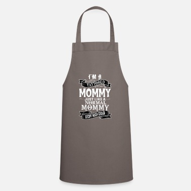 For Mommy TATTOOED MOMMY - Apron