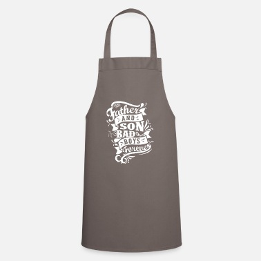 Family Values Father and Son Bad Boys Forever - Apron