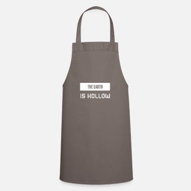 Hollow the earth is hollow - Apron