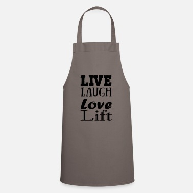 Live,laugh,love, lift - Apron
