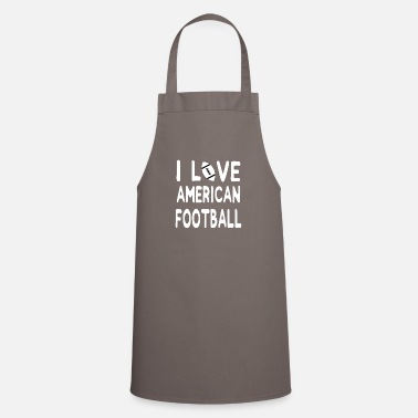 I love American Football - Limited Edition. - Apron
