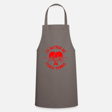 Sayings Table Tennis Table tennis saying - Apron