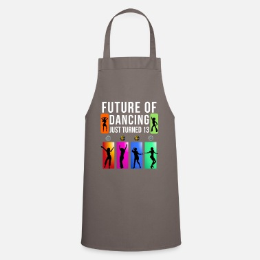 Future 13 Year Old Future Of Dancing - Cooking Apron