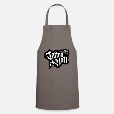 Tatoo tatoo you - Cooking Apron