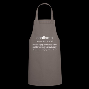 conflama, american slang for conflict and drama - Cooking Apron