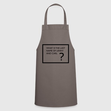 what is the last name of lenny and carl? - Cooking Apron