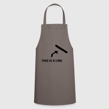 That's a line - Cooking Apron