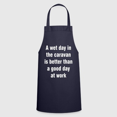 Wet day in the caravan - Cooking Apron