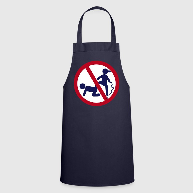 Funny No Dominatrix / Slave BDSM Sign - Delantal de cocina