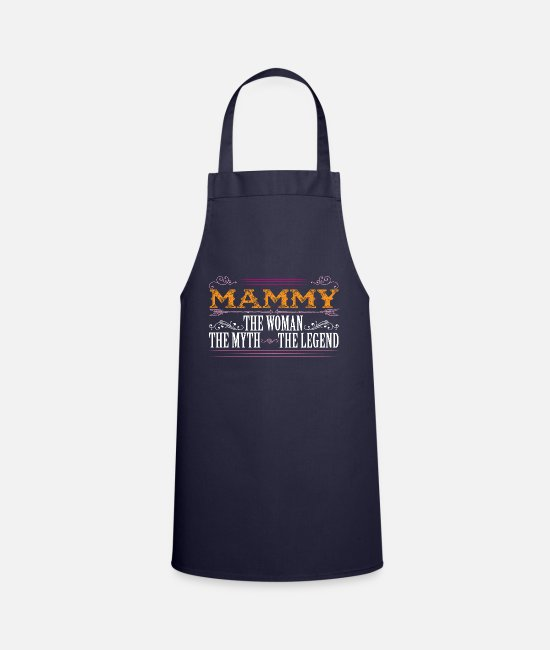 Best Aprons - Mammy The Legend... - Apron navy