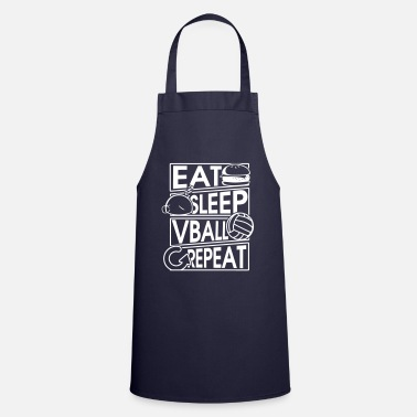 Day Eat Sleep Vball Repeat Volleyball Gift - Cooking Apron