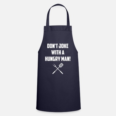 Drinks Do not joke with a hungry man - Apron