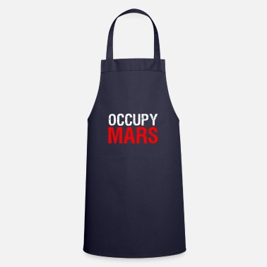 Occupy Occupy Mars - Cooking Apron