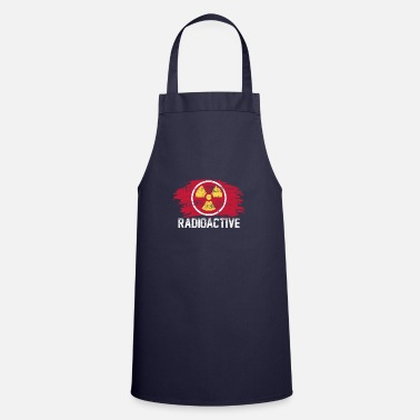 Radioactive radioactive - Cooking Apron