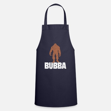 Nickname Bubba Bigfoot Big Brother NickName - Cooking Apron